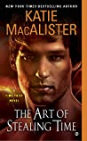 The Art of Stealing Time (Time Thief, #2)