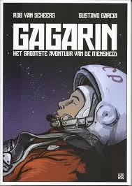 Gagarin (Het grootste avontuur van de mensheid)