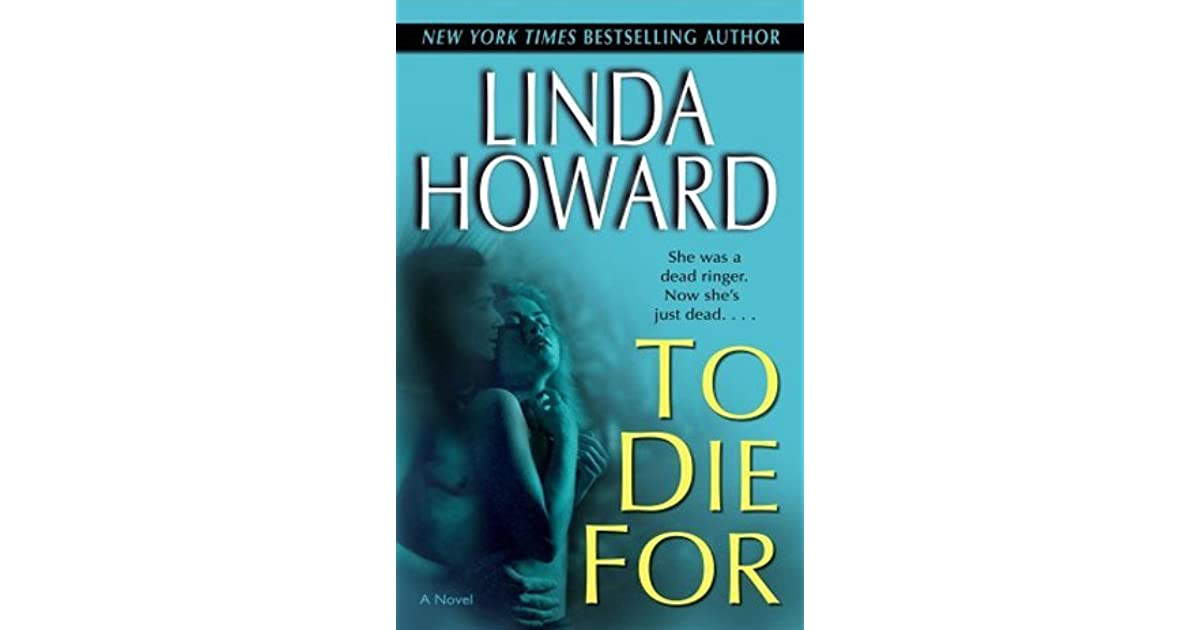 To Die For Blair Mallory 1 By Linda Howard