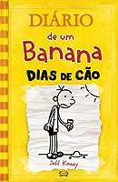 Dias de Cão (Diario De Um Banana)