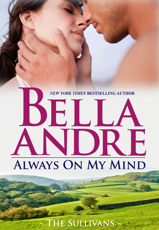 Always on My Mind (San Francisco Sullivans, #8; The Sullivans, #8)