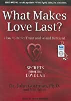 What makes love last how to build trust and avoid betrayal by what makes love last how to build trust and avoid betrayal fandeluxe Gallery