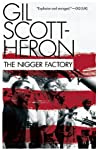 The Nigger Factory