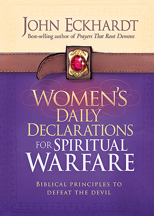 Women's Daily Declarations for Spiritual Warfare: Biblical