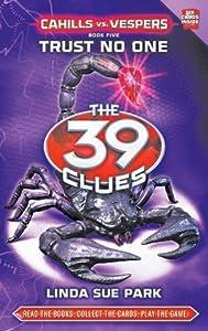 Trust No One (The 39 Clues: Cahills vs. Vespers, #5)