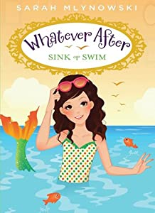 Sink or Swim (Whatever After, #3)