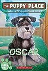 Oscar (The Puppy Place, #30)