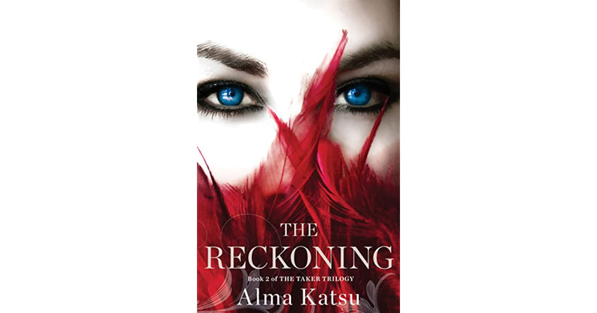 The Reckoning (The Taker, #2) by Alma Katsu