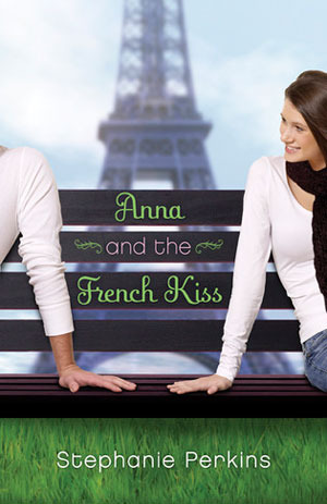 Anna and the French Kiss (Anna and the French Kiss, #1)