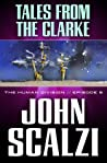 Tales From the Clarke (The Human Division, #5) cover