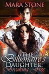The Billionaire's Daughter (Part 1): Breaking Free