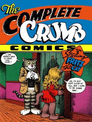 The Complete Crumb Comics, Vol. 3: Starring Fritz the Cat