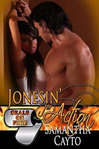 Jonesin' For Action (SEALs On Fire #3)