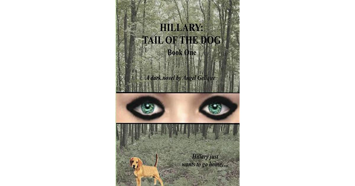 Download Hillary Tail Of The Dog Hillary 1 By Angel Gelique