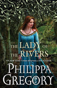The Lady of the Rivers (The Plantagenet and Tudor Novels, #1)