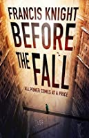 Before the Fall (Rojan Dizon, #2)