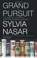 Grand Pursuit: A History of Economic Genius