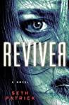 Reviver (Reviver Trilogy, #1) ebook review