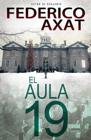 El aula 19 by Federico Axat
