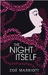 The Night Itself by Zoë Marriott
