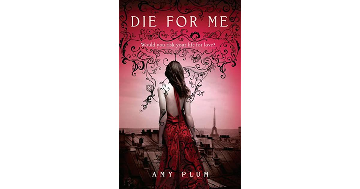 Die For Me Amy Plum Epub