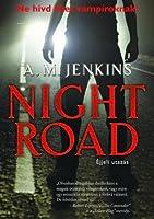 Night Road – Éjjeli utazás
