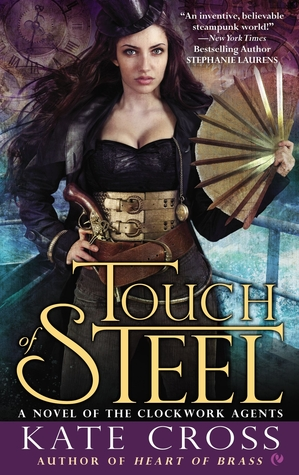 Touch of Steel (Clockwork Agents, #2)