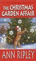 The Christmas Garden Affair