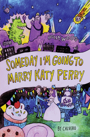 someday i'm going to marry Katy Perry