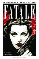 Fatale, Tome 1 : La mort aux trousses