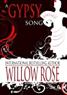 A Gypsy Song (The Eye of the Crystal Ball - The Wolfboy Chronicles)