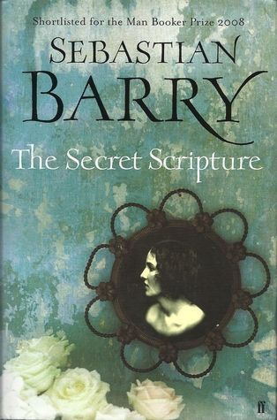 The Secret Scripture Sebastian Barry, Stephen Hogan