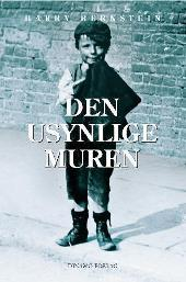 Den usynlige muren by Harry Bernstein