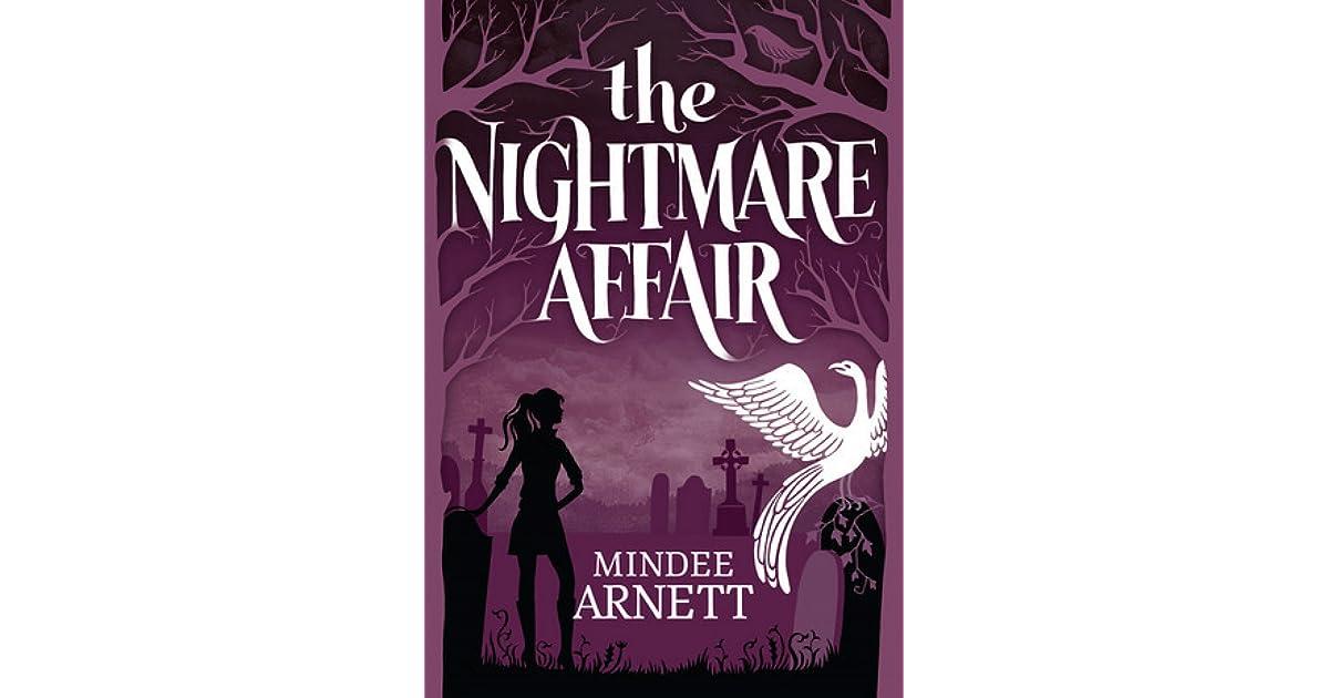 The Nightmare Affair (The Arkwell Academy, #1) by Mindee Arnett