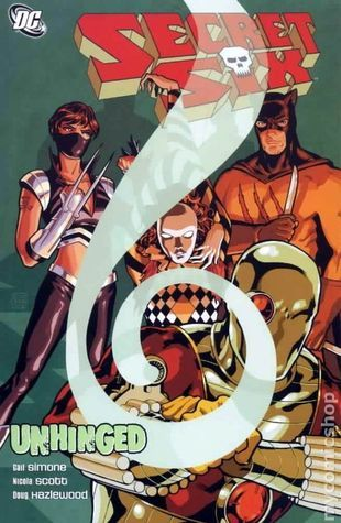 Secret Six, Vol. 1: Unhinged