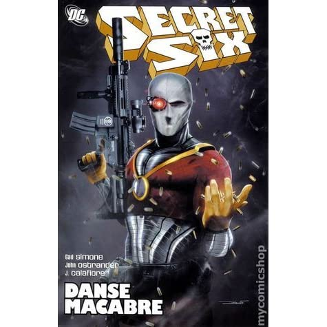 Secret Six, Vol  3: Danse Macabre by Gail Simone