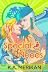 Special Needs (Special Needs, #1)