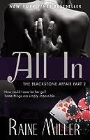 All In (The Blackstone Affair, #2)