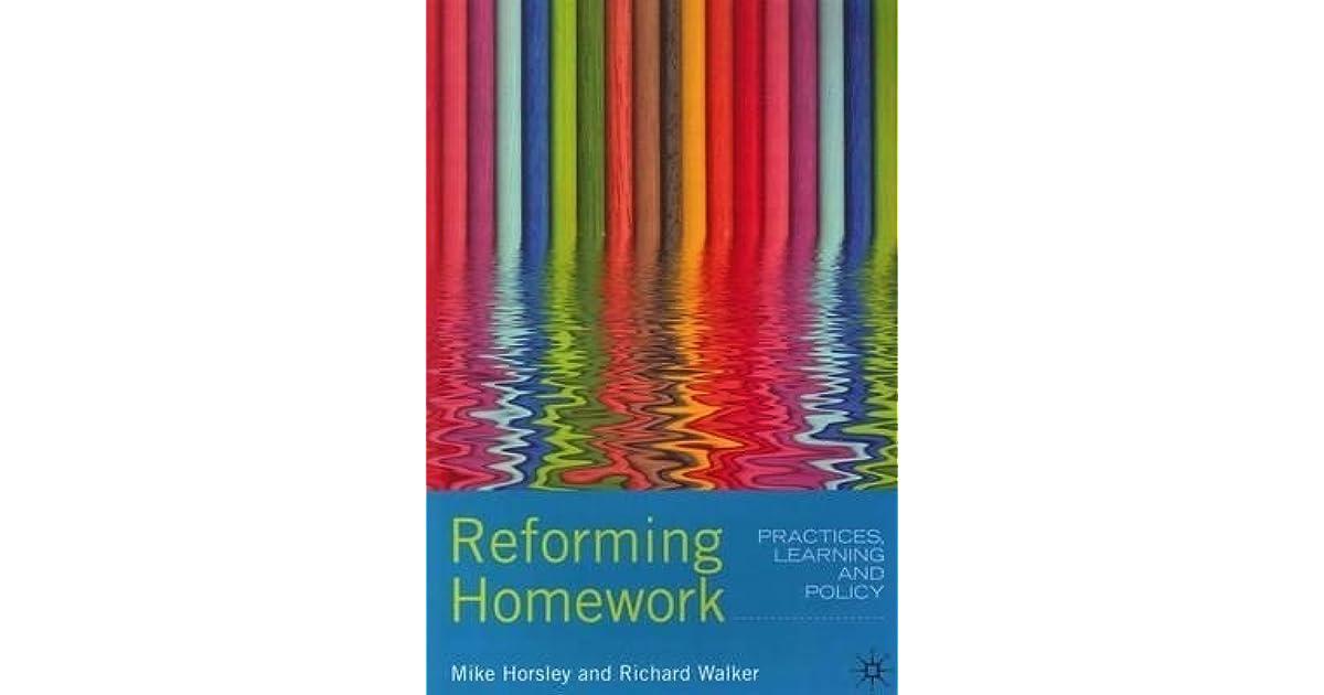 reforming homework mike horsley