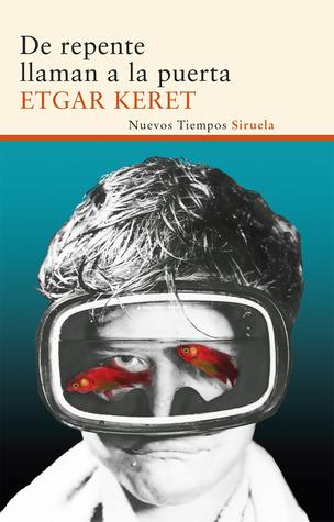 De repente llaman a la puerta by Etgar Keret