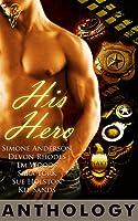 His Hero Anthology