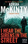 I Hear the Sirens in the Street (Detective Sean Duffy #2)