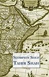 Scorpion Soup by Tahir Shah