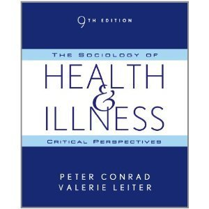 The Sociology of Health, Illness, and