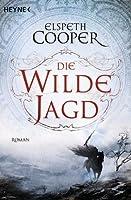 Die wilde Jagd (Die wilde Jagd, #2)