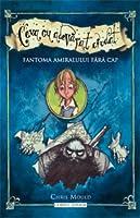 Fantoma amiralului fara cap (Ceva cu adevarat ciudat #2)