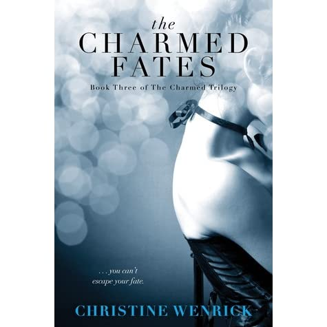 Download The Charmed The Charmed Trilogy 1 By Christine Wenrick