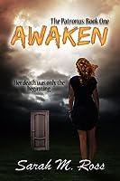 Awaken (the Patronus)