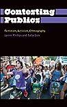 Contesting Publics: Feminism, Activism, Ethnography