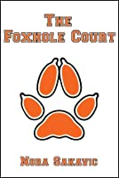The Foxhole Court (All for the Game, #1)